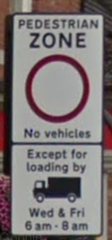 Pedestrian Zone Signage